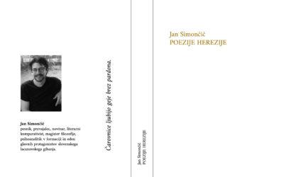 Poezije herezije, Jan Simončič